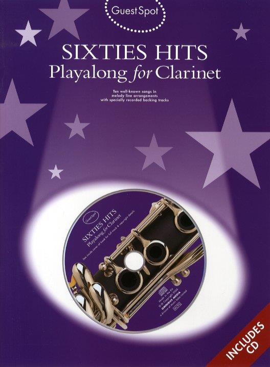 Sixties Hits (+CD): for clarinet Guest Spot Playalong