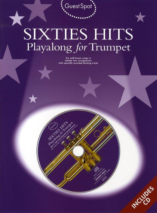 Sixties Hits (+CD): for trumpet Guest Spot Playalong