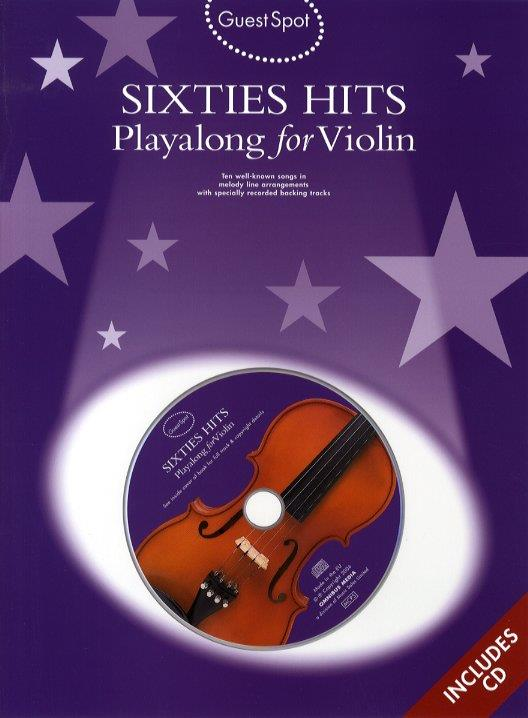 Sixties Hits (+CD): for violin Guest Spot Playalong