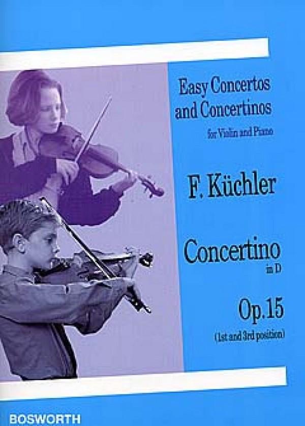 Concertino D-Dur opus.15: für Violine und Klavier