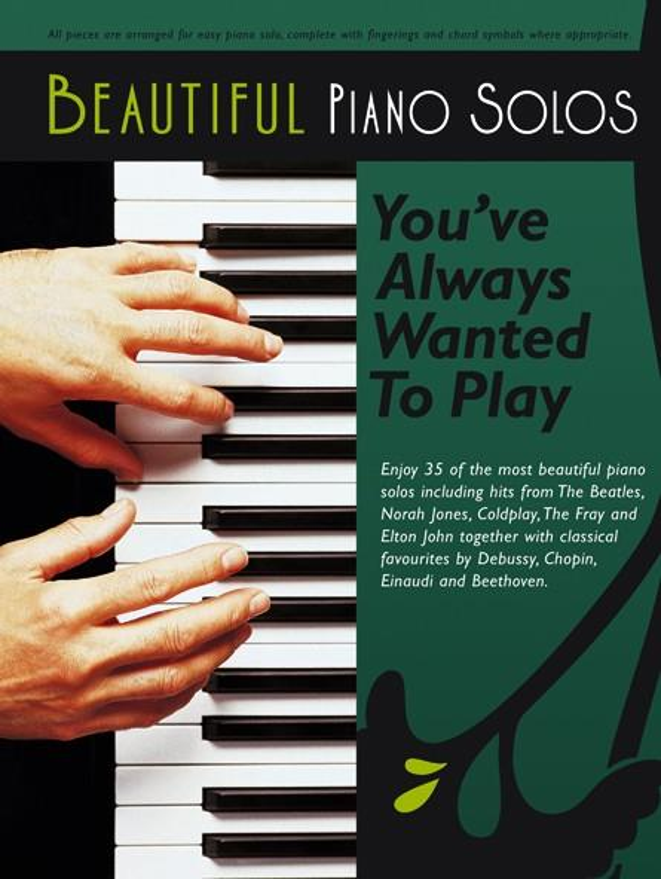 Beautiful Piano Solos You\