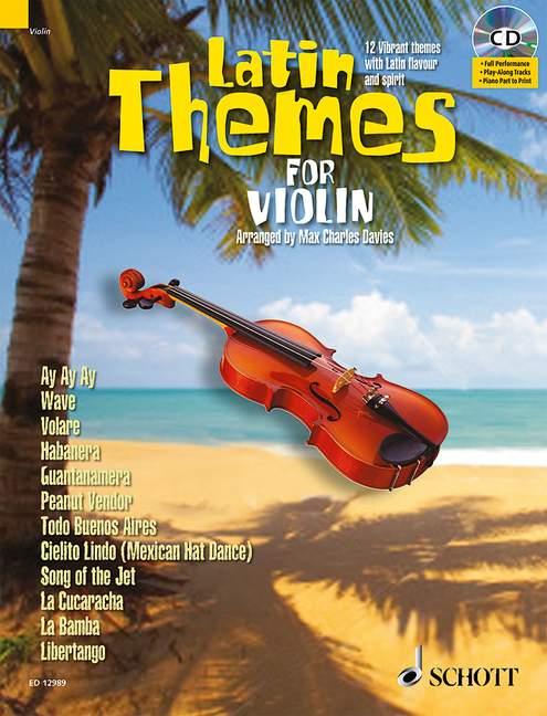 Latin Themes (+CD): für Violine (Klavierbegleitung als PDF zum Ausdrucken)