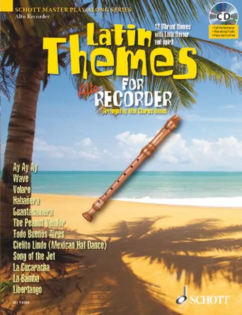 Latin Themes (+CD): für Altblockflöte (Klavierbegleitung als PDF zum Ausdrucken)