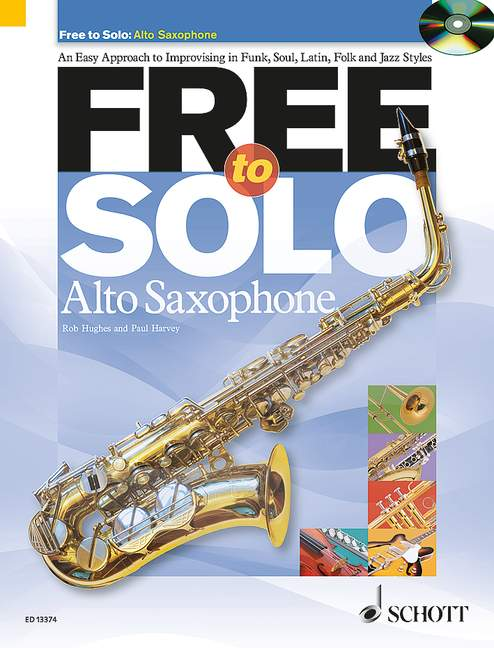 Free to solo (+CD): for alto saxophone