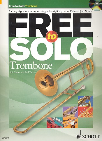Free to solo (+CD): for trombone