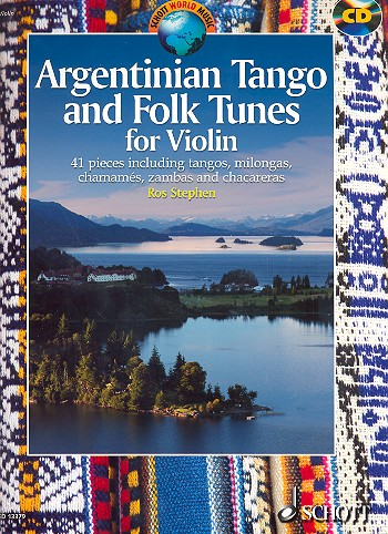 Argentinian Tango and Folk Tunes (+CD): for 1-2 violins