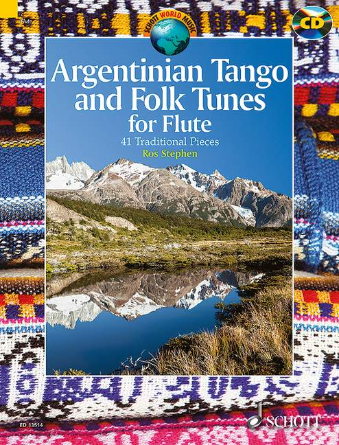 Argentinian Tango and Folk Tunes: for flute