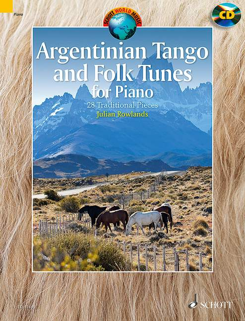Argentinian Tango and Folk Tunes (+CD): for piano