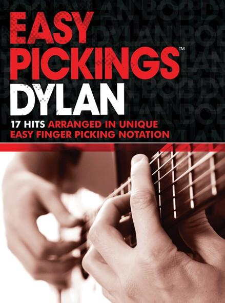 Easy Pickings - Bob Dylan: songbook vocal/tab