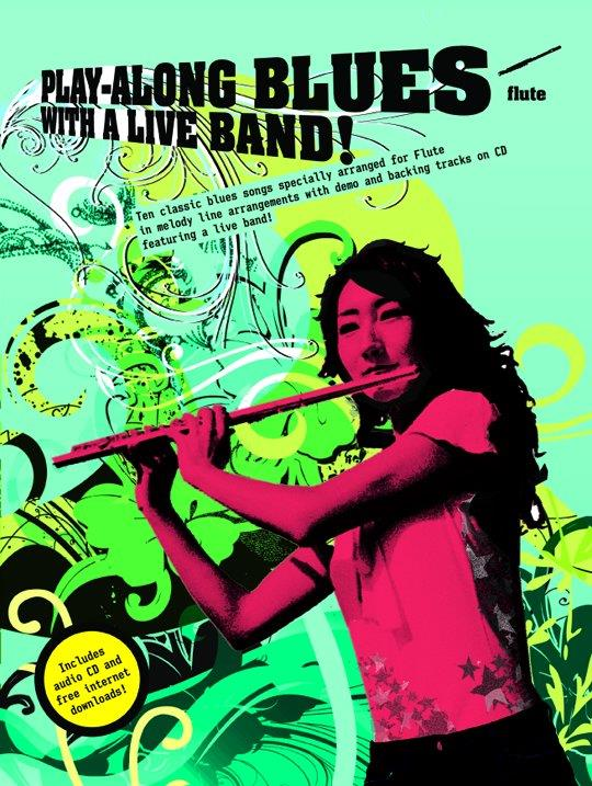 Playalong Blues with a Live Band (+CD): for flute