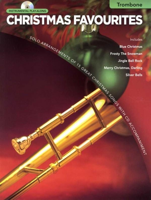 Christmas Favourites (+CD): for trombone