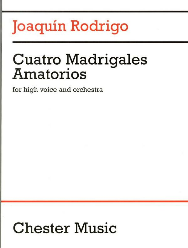 4 madrigales amatorios: for high voice and orchestra