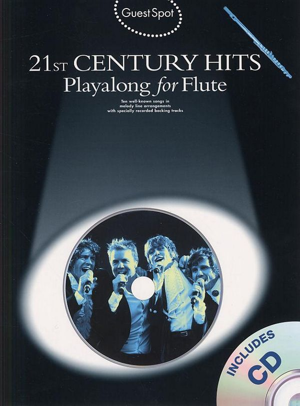 21st Century Hits (+CD): for flute Guest Spot Playalong