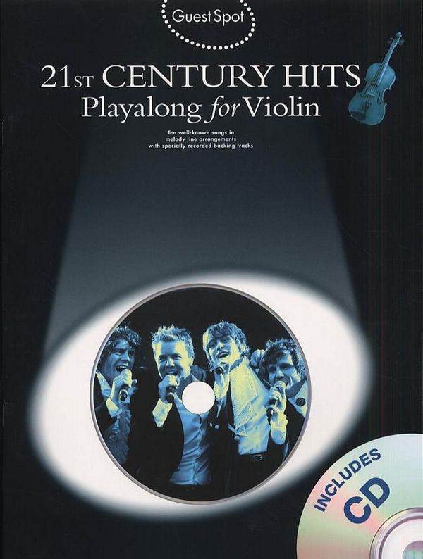 21st Century Hits (+CD): for violin Guest Spot Playalong