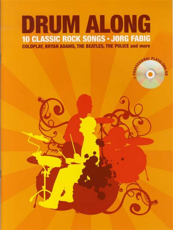 Drum along - 10 Classic Rock Songs (+CD): for drums (en)