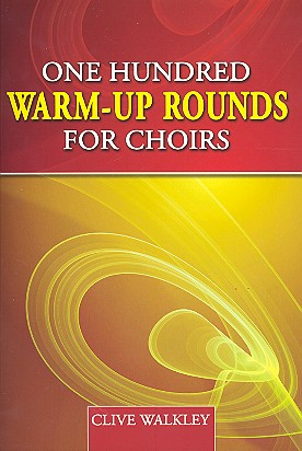 100 Warm-up Rounds: for mixed chorus