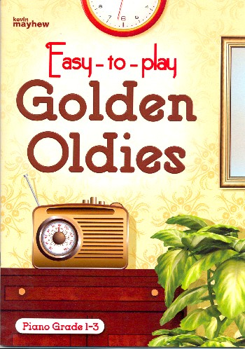 Easy-to-play Golden Oldies: for piano