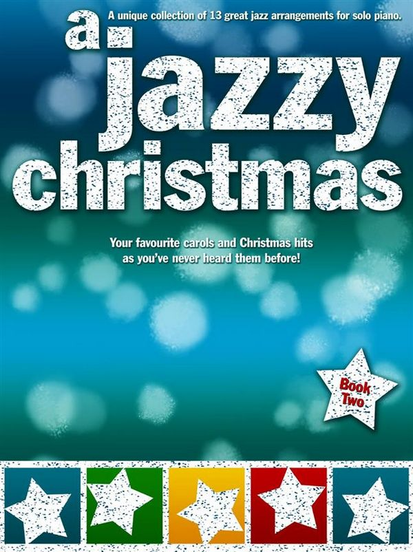A jazzy Christmas vol.2: for piano (with chords)