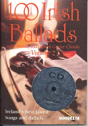100 Irish Ballads Vol.2 (+CD): Songbook with Words/Music/Guitar Chords