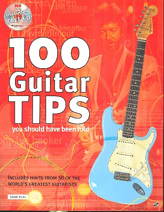 100 Guitar Tips you should have been told (+CD)