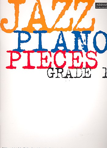 - Jazz Piano Pieces Grade 1