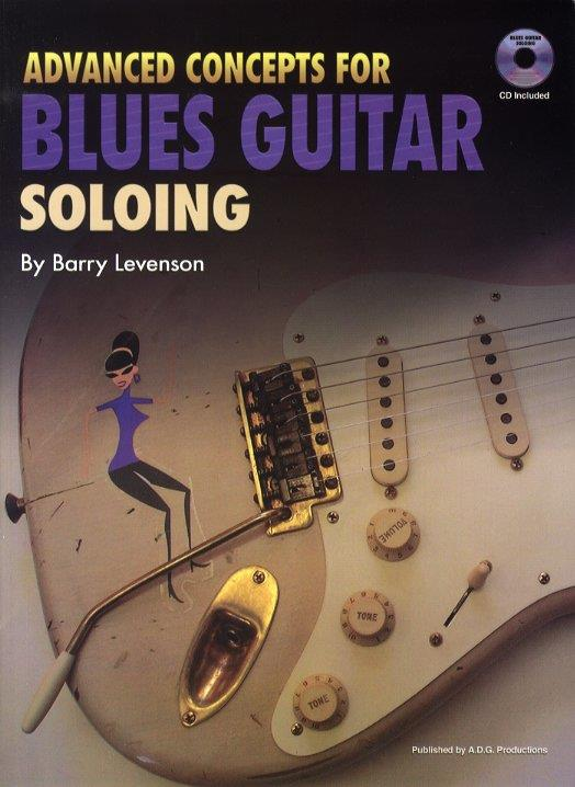 Advanced Concepts for Blues Guitar Soloing (+CD)