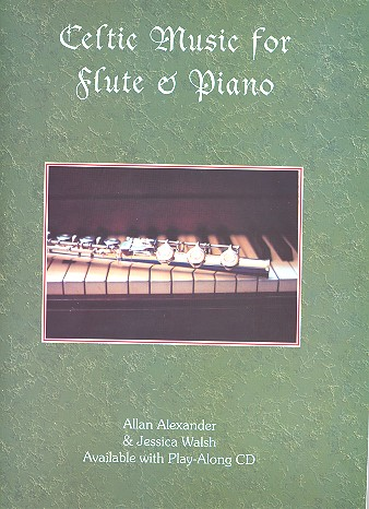 Celtic Music (+CD): for flute and piano