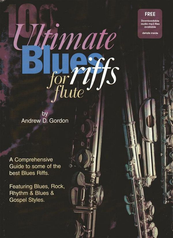 100 Ultimate Blues Riffs (+CD): for Flute