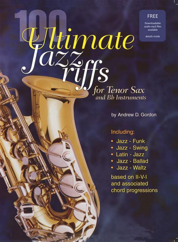100 Ultimate Jazz Riffs (+CD): for Tenor Saxophone