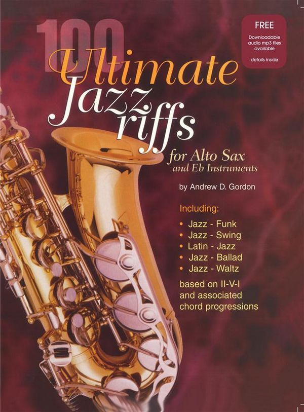 100 Ultimate Jazz Riffs (+CD): for Alto Saxophone