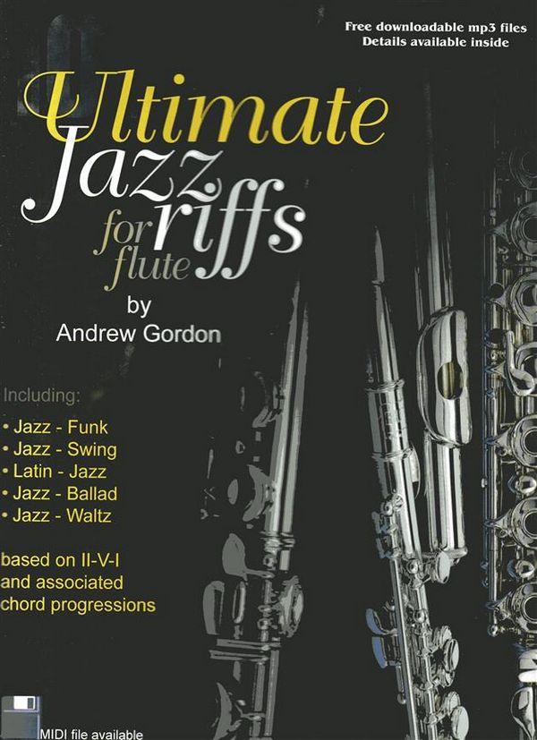 100 Ultimate Jazz Riffs (+CD): for Flute