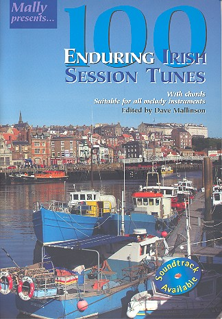 100 Enduring Irish Session Tunes: melody line with chords, suitable for all