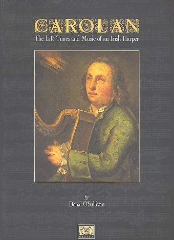 Carolan: the life times and music of an Irish harper