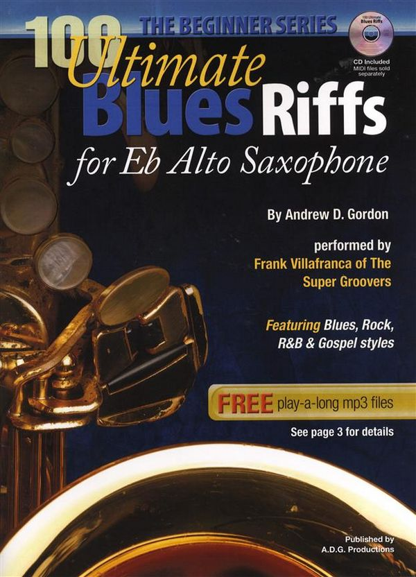 100 ultimate Blues Riffs (+CD): for alto saxophone