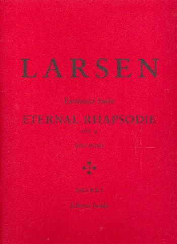 Eternal Rhapsodie opus.4: for piano solo