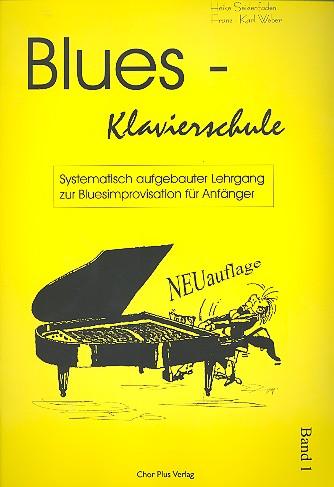 Blues-Klavierschule Band 1: Systematisch aufgebauter Lehrgang zur