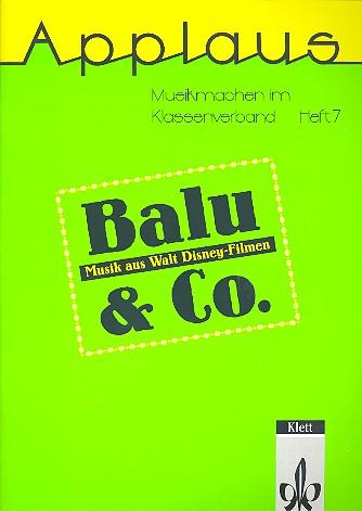 Balu und Co: Musik aus Walt-Disney- Filmen für allgemeinbildende Schulen