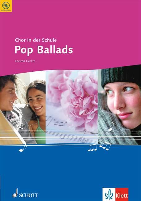 - Chor in der Schule (+CD) : Pop Ballads