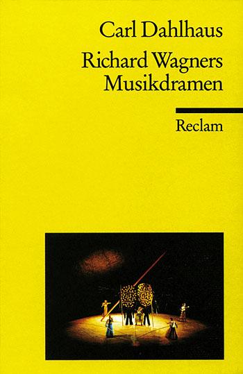 Richard Wagners Musikdramen