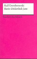 Basis-Diskothek Jazz Neuausgabe 2011