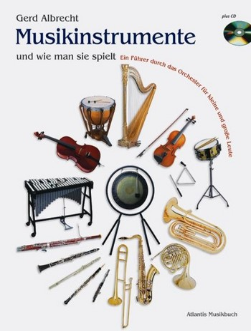 Albrecht, Gerd - Musikinstrumente und wie