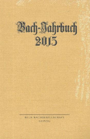 Bach-Jahrbuch 2015