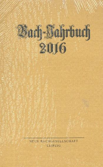 Bach-Jahrbuch 2016