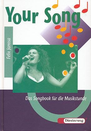 Janosa, Felix - Your Song Band 1 : Das Songbook