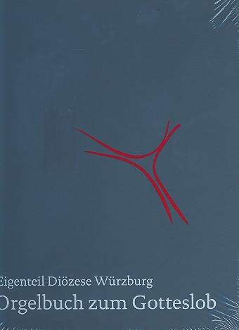 Orgelbuch zum Gotteslob Diözese Würzburg
