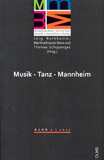 - Musik - Tanz - Mannheim : Symposium zum 250-jährigen Jubiläum der