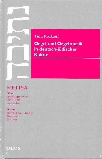 Orgel und Orgelmusik in deutsch-jüdischer Kultur - Vollanzeige.