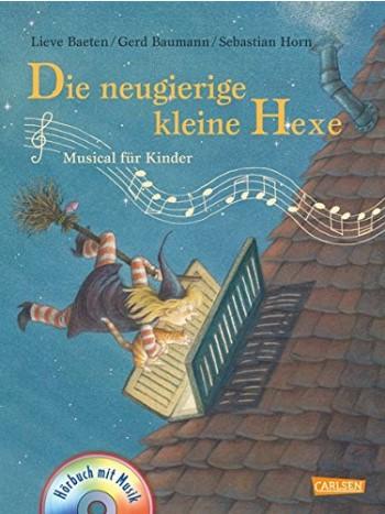 9783551271334 Die neugierige kleine Hexe (+CD): Musical-Bilderbuch (Band 1)