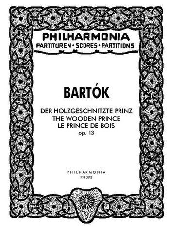 Der holzgeschnitzte Prinz opus.13: Tanzspiel für Orchester