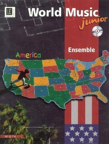 World Music Junior - America (+CD): für Ensemble